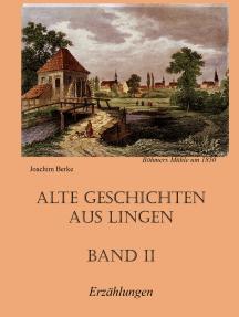 Alte Geschichten aus Lingen Band II