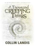 A Thousand Creeping Things
