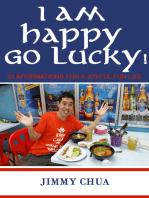 I am Happy Go Lucky! 33 Affirmations for a Joyful Fun Life