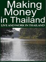 Making Money In Thailand: Live and Work In Thailand