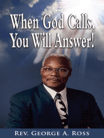 When God Calls, You Will Answer!