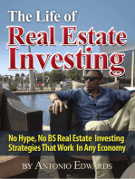 The Life of Real Estate Investing
