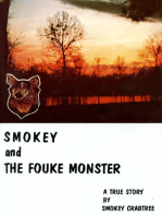 Smokey and the Fouke Monster: A True Story