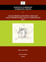 Afaan Oromo As Second Language: Barnoota Gubirmans Gubirmans Lessons