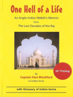 One Hell Of a Life: An Anglo-Indian Wallah's Memoir from the Last Decades of the Raj