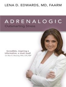 Adrenalogic: Outsmarting Stress