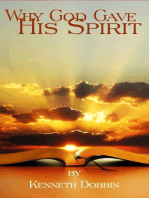 Why God Gave His Spirit