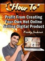 How To Profit From Creating Your Hot Online Selling Digital Product