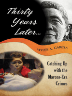 Thirty Years Later . . . Catching Up with the Marcos-Era Crimes