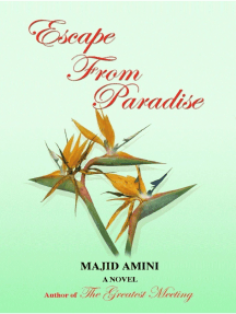 Escape From Paradise: A Novel