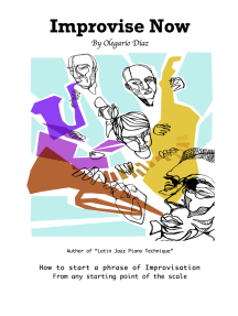 Improvise Now: How to Start a Phrase of Improvisation from Any Starting Point of the Scale