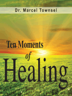 Ten Moments of Healing