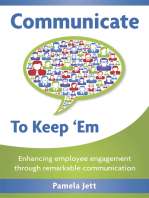 Communicate To Keep 'Em