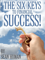 The Six Keys to Financial Success!