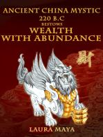 Ancient China Mystic 220 B.C Bestows Wealth With Abundance