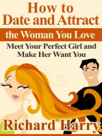 How to Date and Attract the Woman You Love