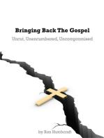 Bringing Back the Gospel