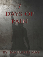 7 Days of Pain