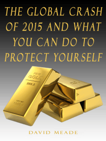 The Global Crash of 2015 and What You Can Do to Protect Yourself