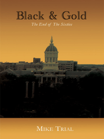 Black and Gold: The End of the Sixties