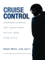 Cruise Control: Understanding Sex Addiction in Gay Men