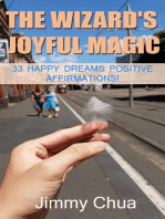 The Wizard's Joyful Magic - 33 Happy Dreams Positive Affirmations!