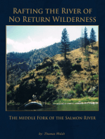 Rafting the River of No Return Wilderness - The Middle Fork of the Salmon River