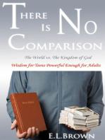 There Is No Comparison