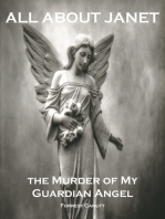 All About Janet, the Murder of my Guardian Angel