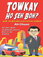 Towkay Ho Seh Boh (How Are You Boss)