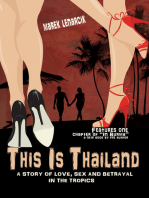 This Is Thailand: A Story of Love, Sex and Betrayal In the Tropics