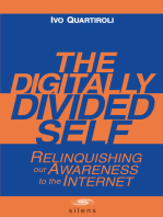 The Digitally Divided Self