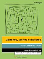 Ganchos, Tachos e Biscates