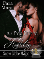 Her Frog Prince Holiday (Snow Globe Magic Book 2)