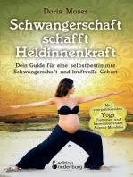 Schwangerschaft schafft Heldinnenkraft