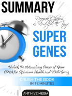 Deepak Chopra and Rudolph E. Tanzi's Super Genes: Unlock the Astonishing Power of Your DNA for Optimum Health and Well-Being Summary