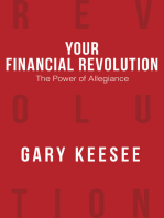 Your Financial Revolution: The Power of Allegiance