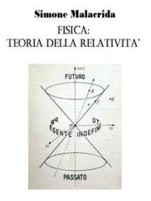 Fisica: teoria della relatività