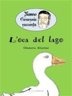 Nonno Generoso racconta - L'oca del lago