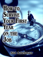 How to Survive Your First Year on the Job