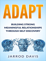 ADAPT Building Strong Meaningful Relationships Through Self Discovery