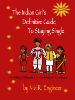 The Indian Girl's Definitive Guide to Staying Single