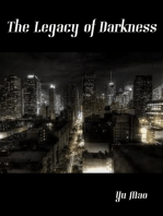 The Legacy of Darkness