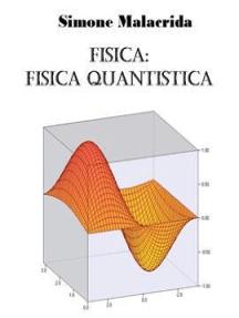 Fisica: fisica quantistica