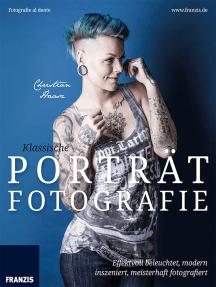 Klassische Porträtfotografie: Effektvoll beleuchtet, modern inszeniert, meisterhaft fotografiert