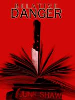 Relative Danger
