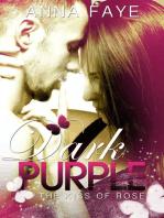 Dark Purple - The Kiss of Rose