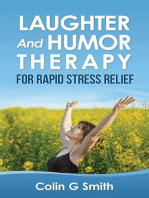 Laughter And Humor Therapy For Rapid Stress Relief