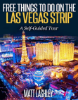 Free Things To Do on the   Las Vegas Strip  A Self-Guided Tour Free download PDF and Read online