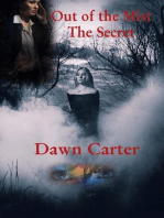 Out of the Mist (The Secret)